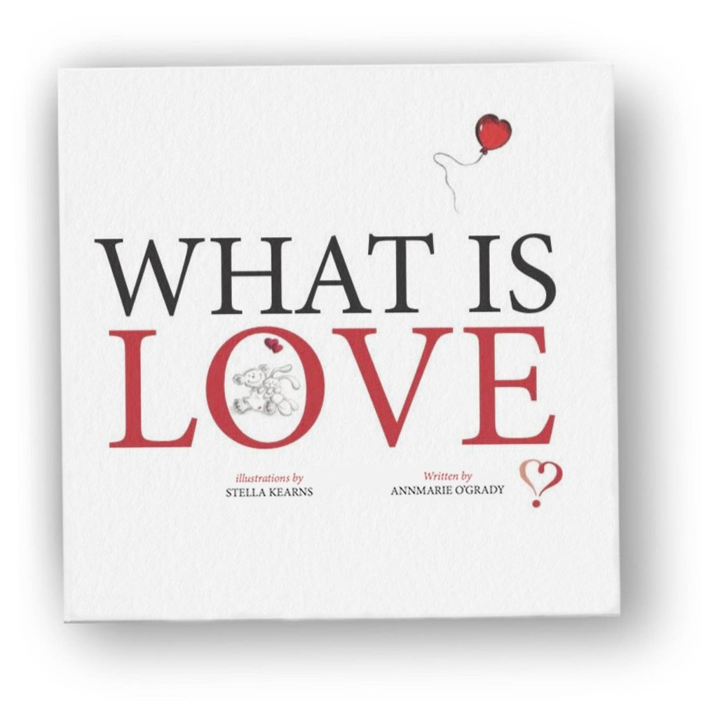 What is love, book of uolifting and inspirational verse and illustrations